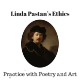 Linda Pastan's Ethics: Practice with Poetry and Art