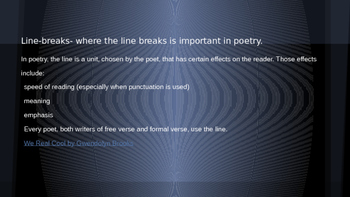 Line Breaks, Rhythm and Rhyme Notes for poetry