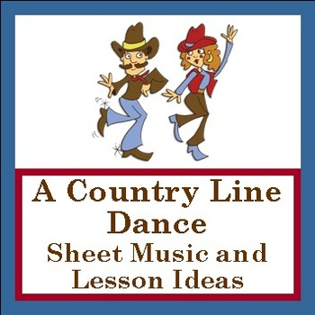 """Line Dance - Sheet Music and Lessons PDF - """"A Country Line"""