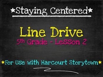 Line Drive: 5th Grade Harcourt Storytown Lesson 2