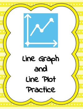 Line Graph and Line Plot Practice