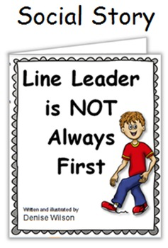 Social Story PLUS (Illustrated) - Line Leader is NOT Always First