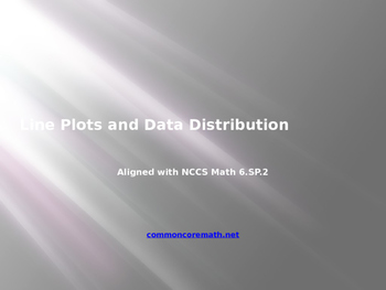 Line Plots and Data Distribution Interactive Presentation