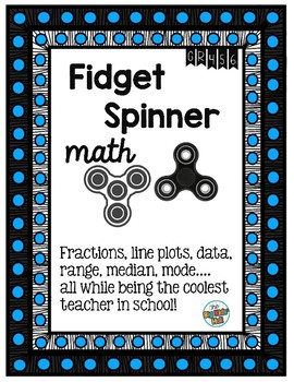 Line Plots with Fractions - Fidget Spinner Math