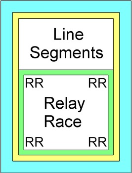 Line Segments - RELAY RACE GAME (Groups of 2 or 4) 8 round
