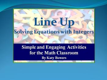 Line Up Activity - Solving One Step Equations by Add/Sub Integers
