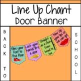Line Up Chant Door Banner