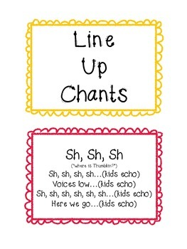 Line Up Chants, Songs and Poems