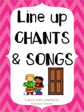 Line Up Chants and Songs