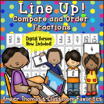Line Up!  Compare and Order Fractions