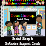 Line Up Social Story and Behaviour Prompt Cards