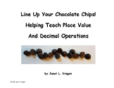 Line Up Your Chocolate Chips! Helping Teach Place Value an