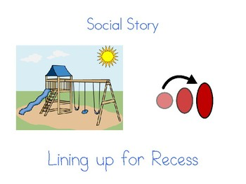 Line Up for recess Social Story