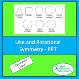 Geometry - Line and Rotational Symmetries - PPT