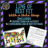 Line of Best Fit: Hula Hoop Activity