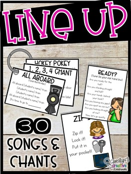 Line up Songs and Line up Chants (Classroom Management Tool)