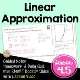 Calculus Linear Approximations with Lesson Video (Unit 4)