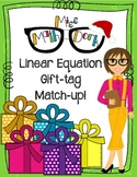 Linear Equation Gift-Tag Match-up!  Matching linear graphs to their equations