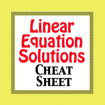 Linear Equation Solutions Cheat Sheet - Foldable