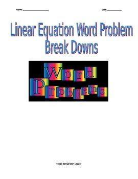 Linear Equation Word Problem Break Downs