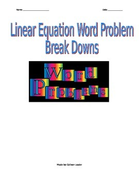 Linear Equation Word Problem Break Downs