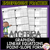 Graphing Linear Equations from Point-Slope Form Independent Practice