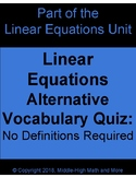 Linear Equations Alternative Vocabulary:  No Definitions Required