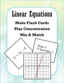Linear Equations (Concentration/Flash Cards/Mix and Match)