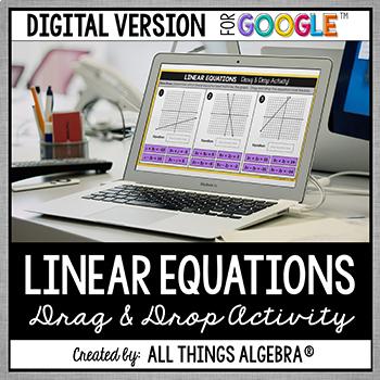 Linear Equations Drag & Drop Activity: DIGITAL VERSION (for Google Slides™)