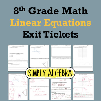 Linear Equations Exit Tickets