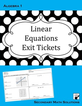 Linear Equations Exit Tickets (or Warm-ups)