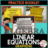 Linear Equations: Graphing Slope and Intercepts Practice Booklet