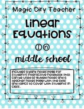 Linear Equations Guided Notes and Teacher Notes