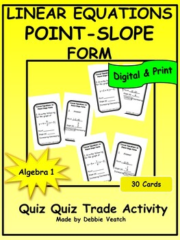 Linear Equations In Point-Slope Form Quiz Quiz Trade Activity
