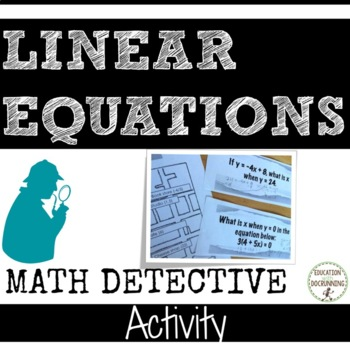 Linear Equations Math Detective Activity to Engage students