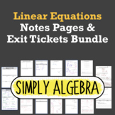 Linear Equations Notes Pages and Exit Tickets Bundle