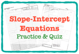 Slope-Intercept Equations (Practice & QUIZ)