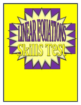 Linear Equations Skills Test