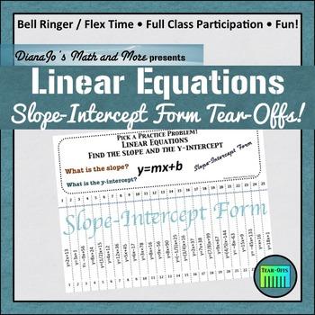 Linear Equations Slope-Intercept Form Tear-Offs