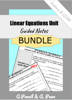 Linear Equations - Unit 2- Math 8 - Indiana -CCSSM - Guided Notes