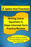 Writing Linear Equations in Slope-intercept form Practice/Review