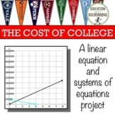 Linear Equations and System of Equations Cost of College P