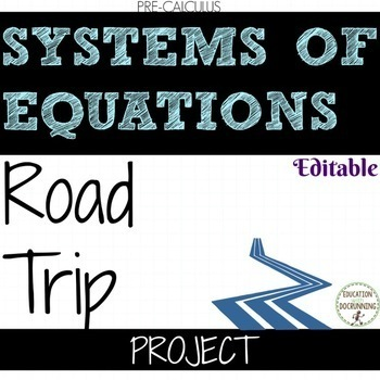 Linear Equations and Systems of Equations Road Trip Project EDITABLE