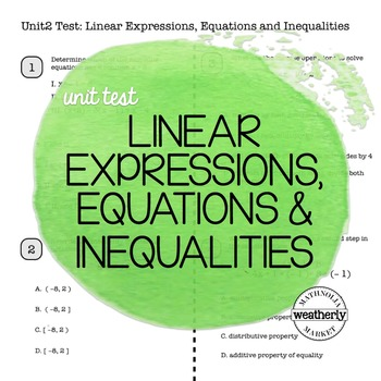 LINEAR EXPRESSIONS, EQUATIONS & INEQUALITIES Unit Test CC