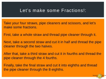 Linear Fraction with Straws.