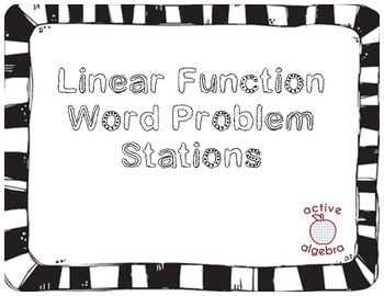 Linear Function Word Problem STATIONS