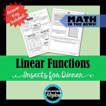 Linear Functions - Insects for Dinner - Math in the News!