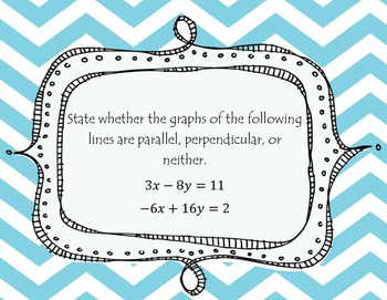 Linear Functions/Parallel and Perpendicular Lines Task Cards