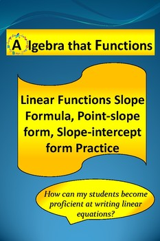 Linear Functions Practice Slope-Formula, Point-slope form,