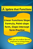 Linear Functions Practice Slope-Formula, Point-slope form, Slope-intercept form
